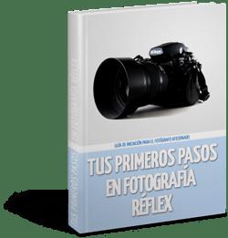 Portada-Tus-Primeros-Pasos-En-Fotografia-Reflex-(Small)