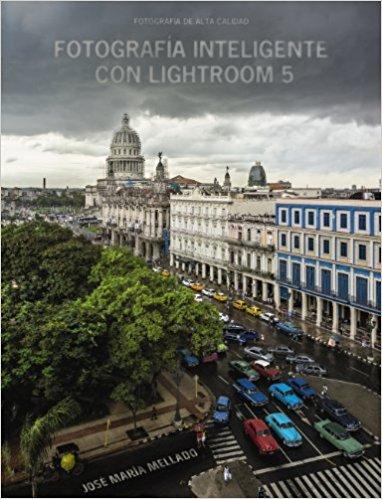 Portada Libro Fotografía Inteligente con Lightroom 5