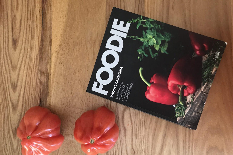 portada del libro de Raquel Carmona (Foodie)