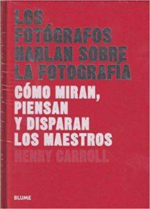 Portada libro Los fotógrafos hablan sobre la fotografía
